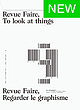 Revue Faire, To look at things / Regarder le graphisme